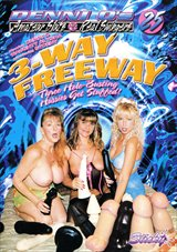 Denni O's Amateur Sluts And Real Swingers 25: 3-Way Freeway
