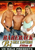 Bareback Bi Sex Lovers 8