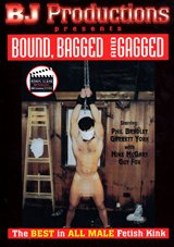 Bound, Bagged And Gagged