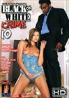 Black On White Crime 10