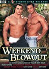 Weekend Blowout