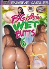 Big Latin Wet Butts 6