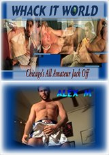 Chicago's All Amateur Jack Off:  Alex M.