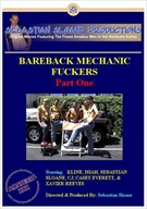 Bareback Mechanic Fuckers
