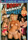 Horny White Mothers
