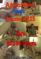 AtticMen 225: Here Hold The Camera