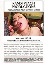 Kandi Peach Productions 17: Kitten's Black And White Mini Gangbang