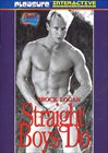 Straight Boys Do