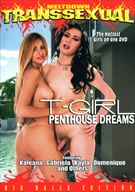 T-Girl:  Penthouse Dreams