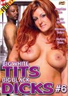 Big White Tits And Big Black Dicks 6
