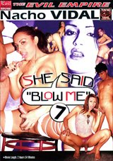 She Said Blow Me 7