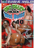 Big Phat Black Wet Butts 10