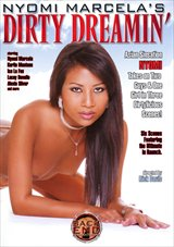 Nyomi Marcela's Dirty Dreamin'