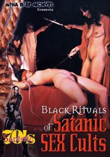 Sadistic 70's Series: Black Rituals Of Satanic Sex Cults