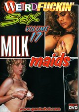 Weird Fuckin' Sex 17: Milk Maids