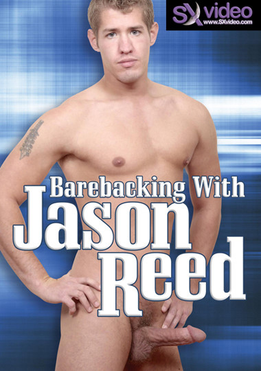 Barebacking With Jason Reed Cover Front