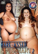 Bare-Assed And Pregnant 2