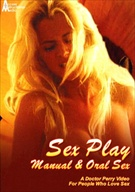 Sex Play: Manual And Oral Sex