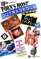 Porn's Most Outrageous Outtakes 2