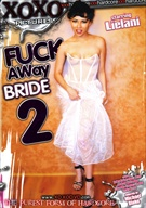 Fuck Away Bride 2