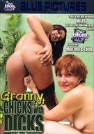 Granny Got Chicks With Dicks