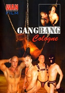 Gang Bang Cologne