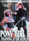 Pony Girl 5: Training At The Ranch