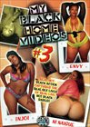 My Black Home Videos 3