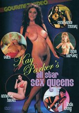 Kay Parker's All Star Sex Queens