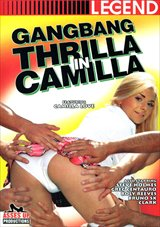 Gangbang Thrilla In Camilla