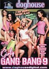 Girly Gang Bang 9