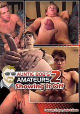Auntie Bob's Amateur Gay Video 2: Showing It Off