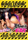 Mondo Extreme 64: Black On Fat