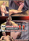 Auntie Bob's Amateurs 11: I Can Cum Twice, You