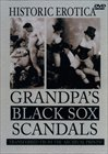Grandpa's Black Sox Scandals