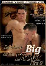 Bareback Big Uncut Dicks 3 Xvideo gay