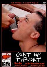 Coat My Throat Xvideo gay