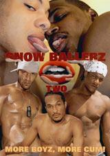 Snow Ballerz 2 Xvideo gay
