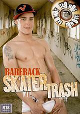 Bareback Skater Trash Xvideo gay