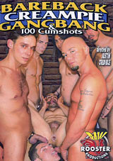 Bareback Creampie Gangbang And 100 Cumshots Xvideo gay