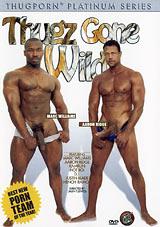 Thugz Gone Wild Xvideo gay