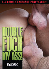 Double Fuck My Ass Xvideo gay