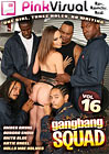 Gang Bang Squad 16