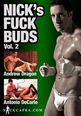Nick's Fuck Buds 2 Nick Capra gay porn Andrew Dragon Antonio DeCarlo
