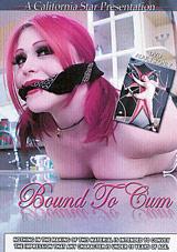 Bound To Cum