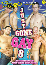 Just Gone Gay 8 Xvideo gay