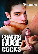 Craving Huge Cocks Xvideo gay