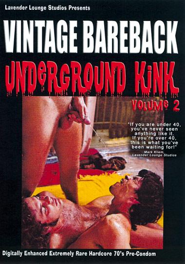 Vintage Bareback: Underground Kink 2