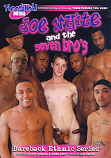 Joe White And The Seven Bros Xvideo gay