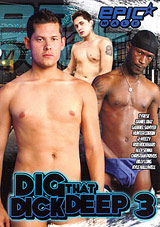 Dig That Dick Deep 3 Xvideo gay